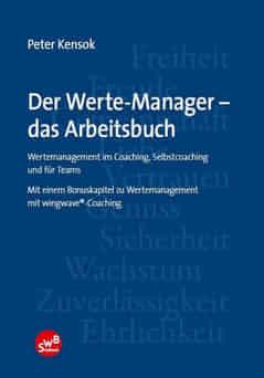Peter Kensok – Der Werte-Manager - das Arbeitsbuch